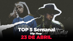 TOP 5 Semanal del 17 al 23 de abril 2020 – Hip Hop-8